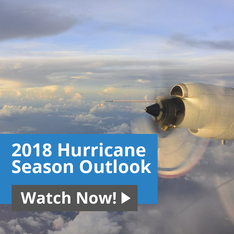 Join us for a free Webinar about the 2018 Hurricane Season Outlook on Wednesday, May 30 at 2pm ET. Click here to reserve your space now!